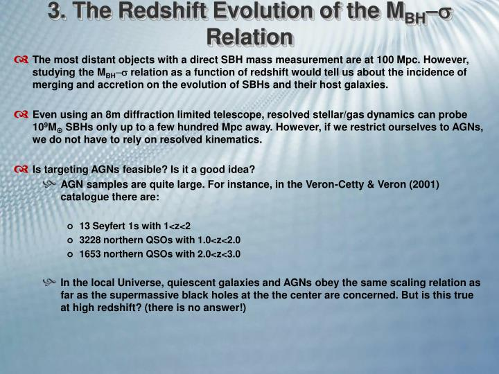 3. The Redshift Evolution of the M