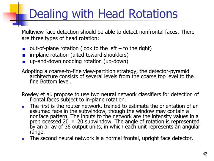 Dealing with Head Rotations