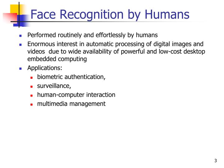 Face Recognition by Humans