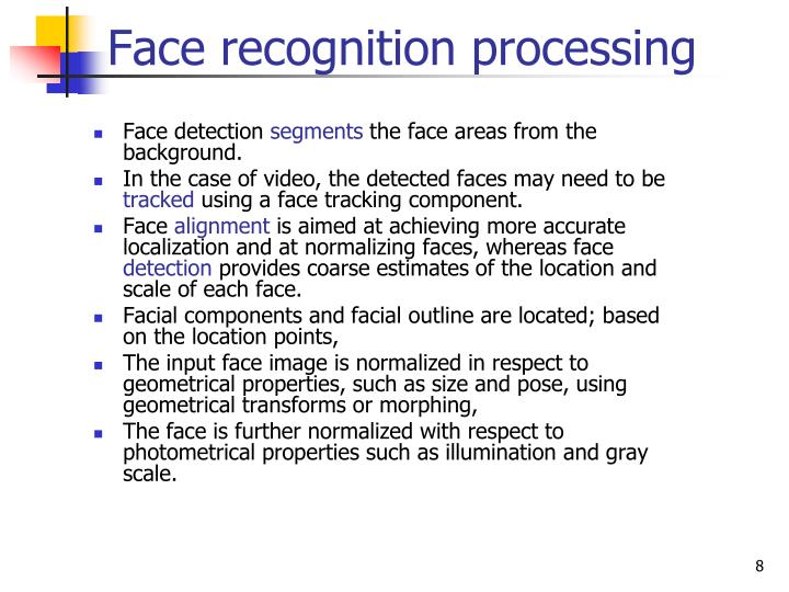 Face recognition processing