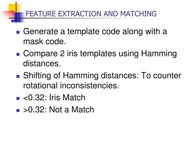 FEATURE EXTRACTION AND MATCHING