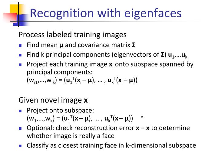 Recognition with eigenfaces