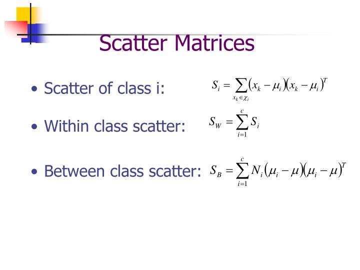 Scatter Matrices