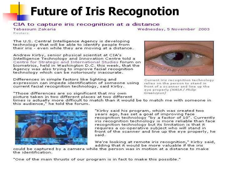 Future of Iris Recognotion