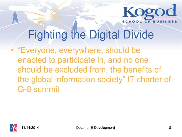 Fighting the Digital Divide