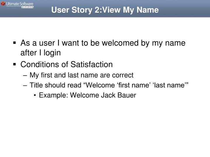 User Story 2:View My Name
