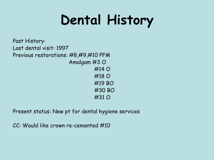 Dental History