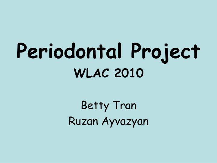 Periodontal Project