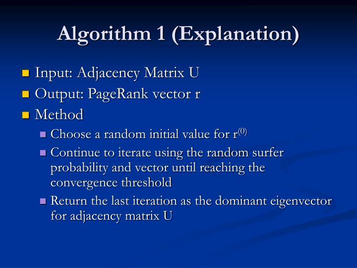 Algorithm 1 (Explanation)