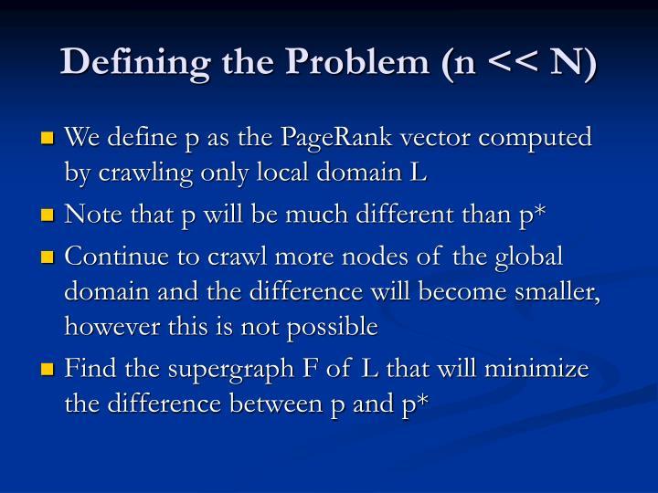 Defining the Problem (n << N)