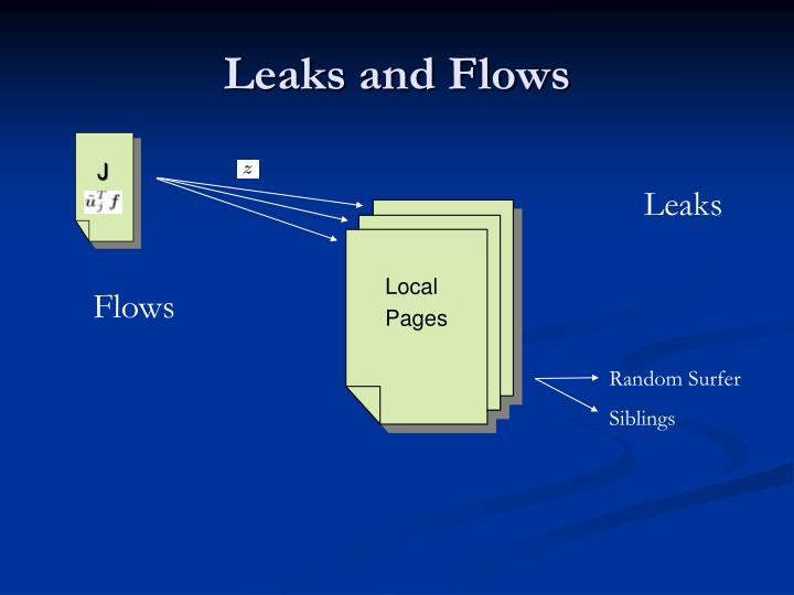 Leaks and Flows