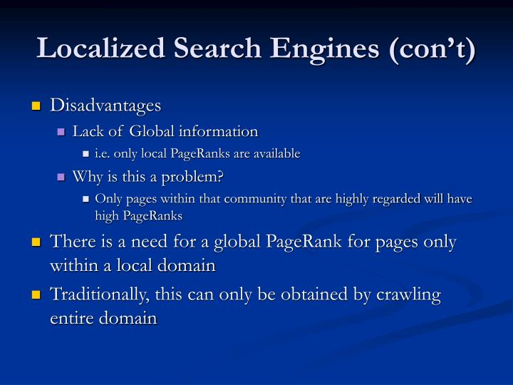 Localized Search Engines (con't)