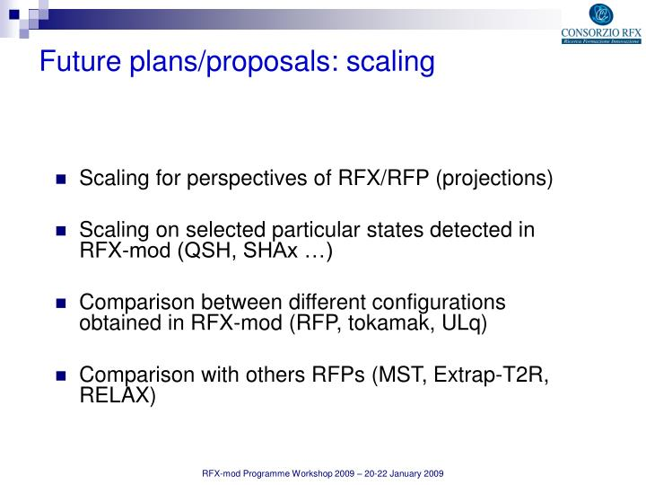 Scaling for perspectives of RFX/RFP (projections)