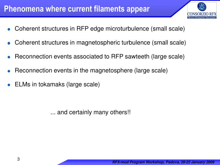 Phenomena where current filaments appear