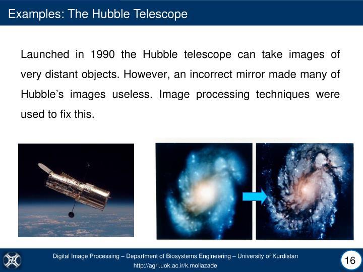 Examples: The Hubble Telescope