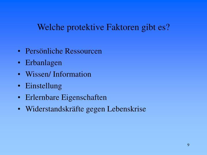 Welche protektive Faktoren gibt es?