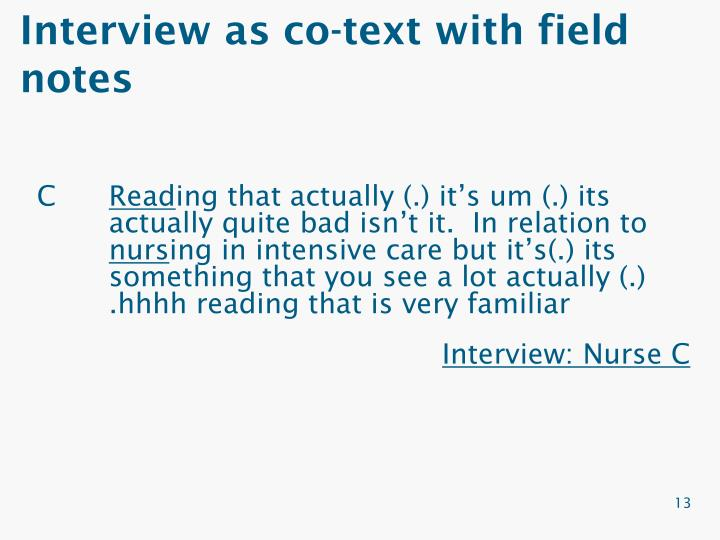 Interview as co-text with field notes