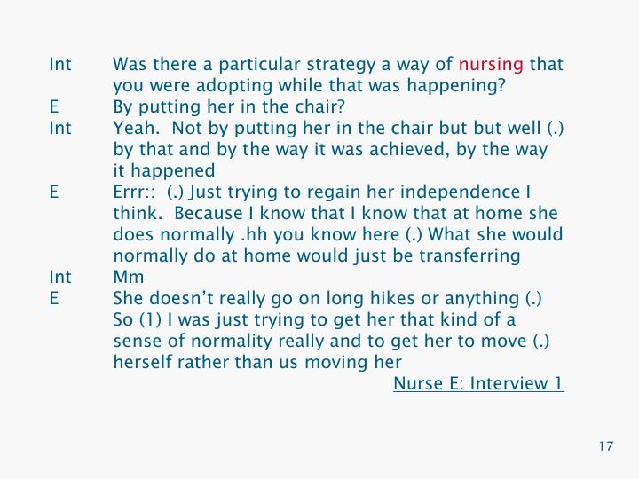 IntWas there a particular strategy a way of