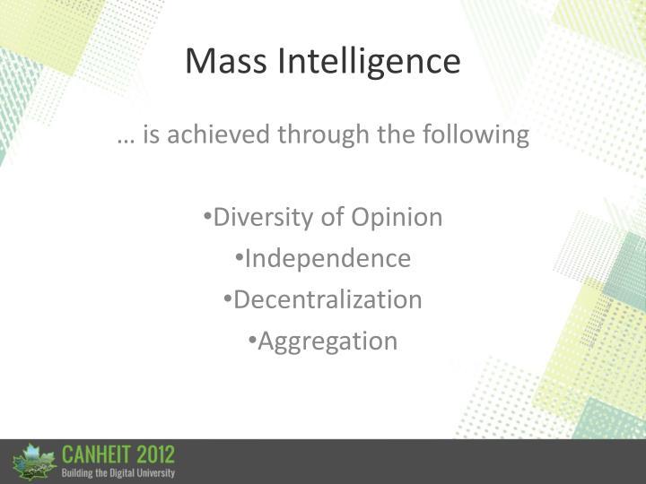 Mass Intelligence