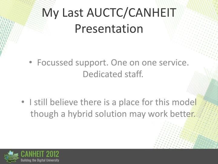 My Last AUCTC/CANHEIT Presentation