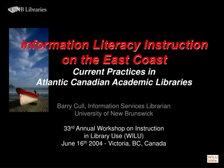 Information literacy instruction on the east coast