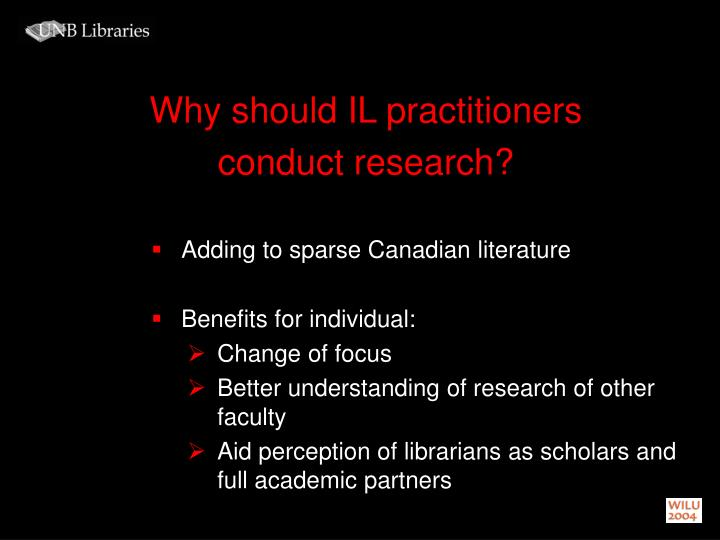 Why should IL practitioners