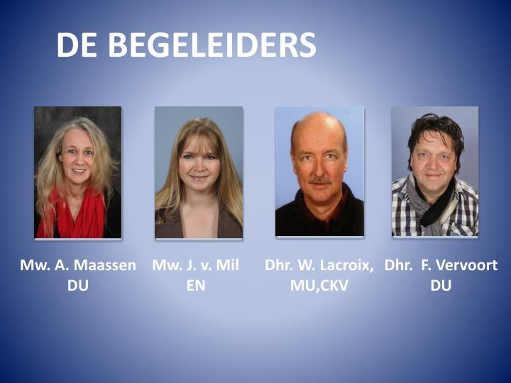 DE BEGELEIDERS