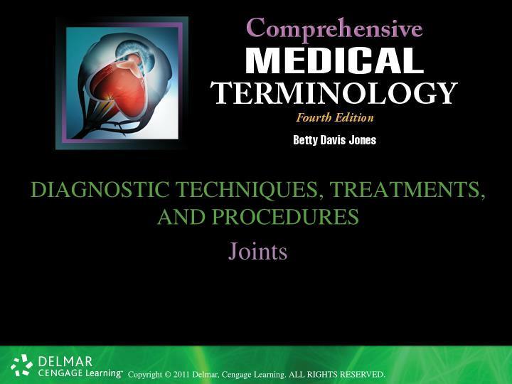 DIAGNOSTIC TECHNIQUES, TREATMENTS, AND PROCEDURES