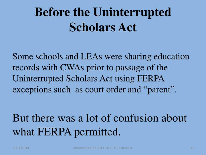 Before the Uninterrupted Scholars Act