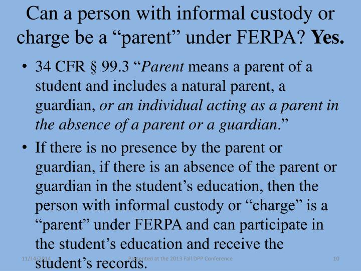 """Can a person with informal custody or charge be a """"parent"""" under FERPA"""