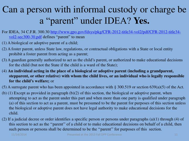 """Can a person with informal custody or charge be a """"parent"""" under IDEA"""