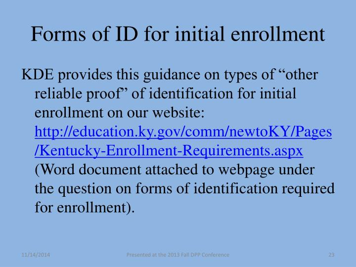 Forms of ID for initial enrollment