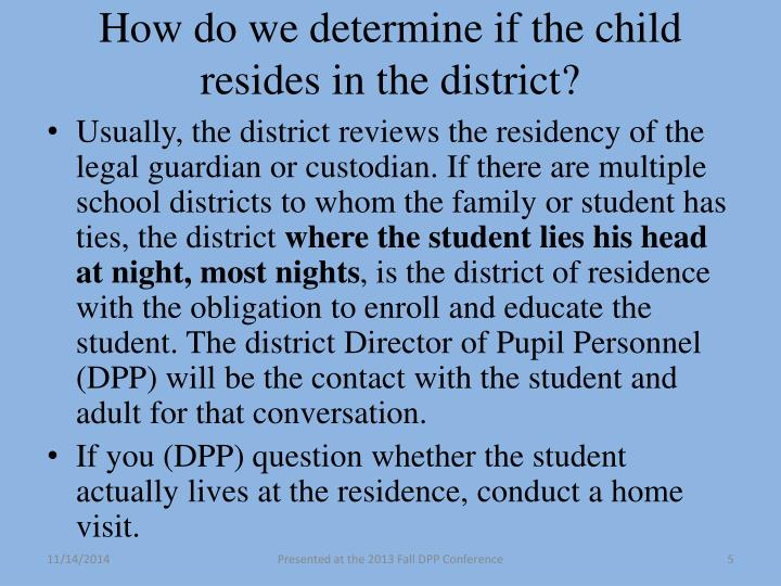 How do we determine if the child resides in the district?