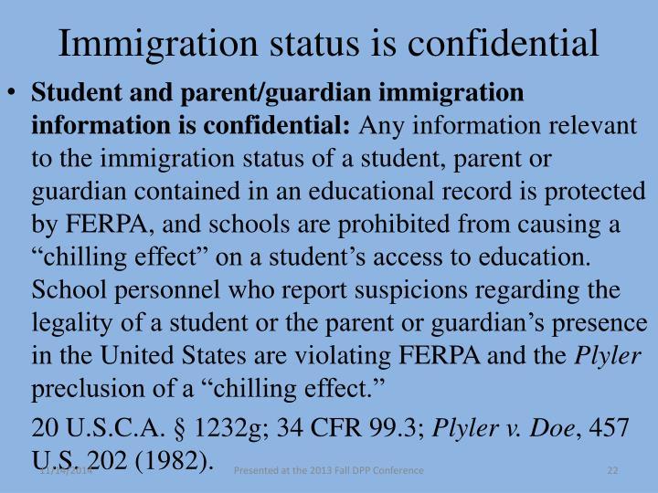 Immigration status is confidential