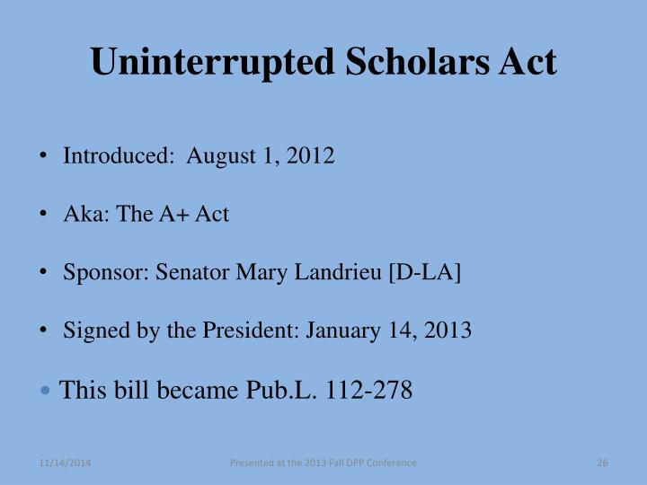 Uninterrupted Scholars Act