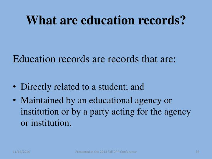 What are education records?