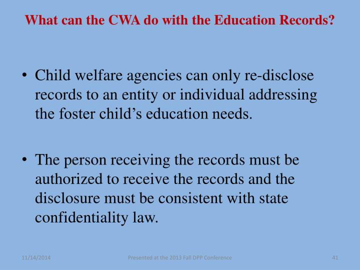 What can the CWA do with the Education Records?