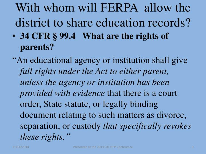 With whom will FERPA  allow the district to share education records