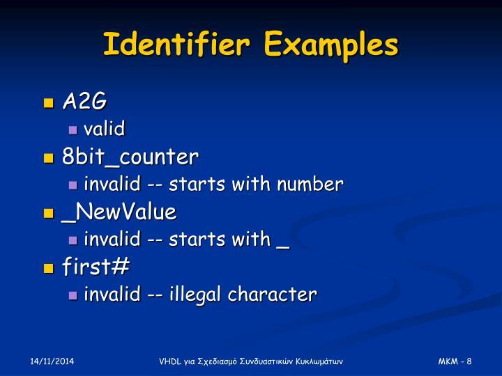 Identifier Examples