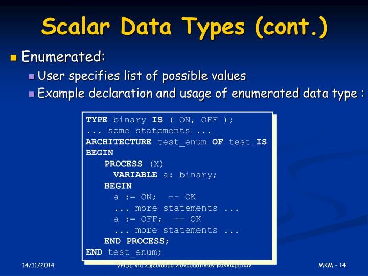 Scalar Data Types (cont.)