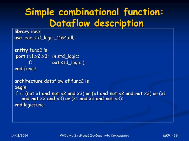 Simple combinational function: