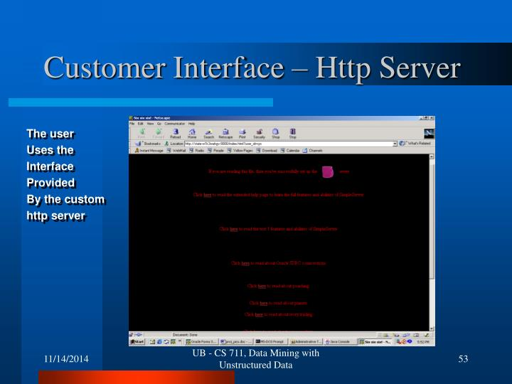 Customer Interface – Http Server