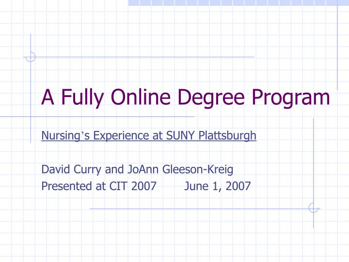 A fully online degree program