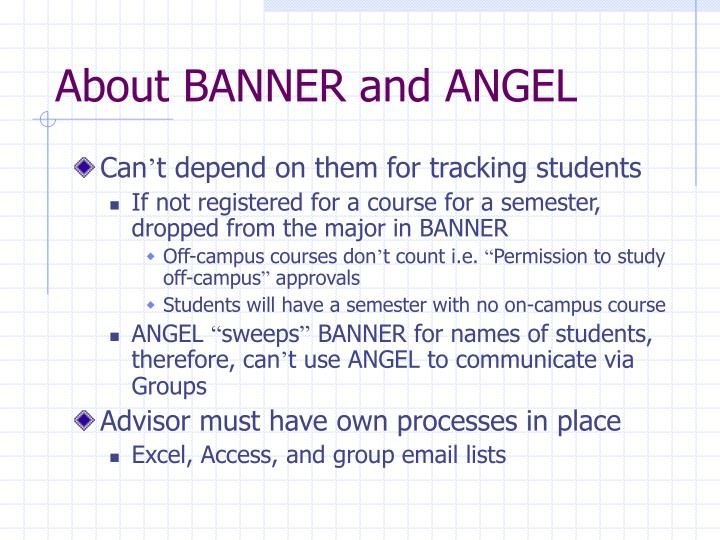 About BANNER and ANGEL