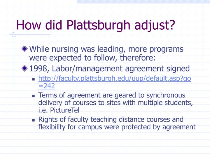 How did Plattsburgh adjust?