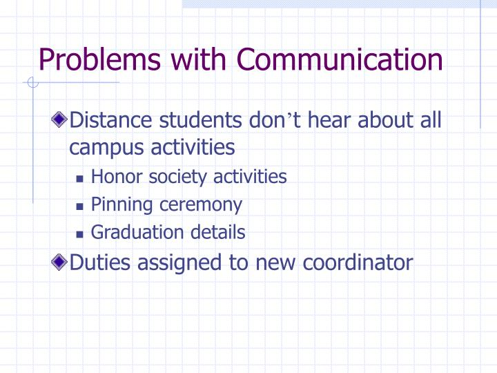 Problems with Communication