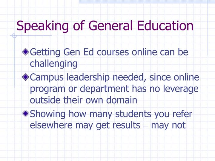 Speaking of General Education