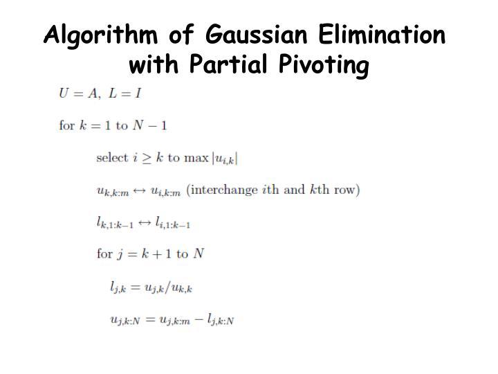 Algorithm of Gaussian Elimination