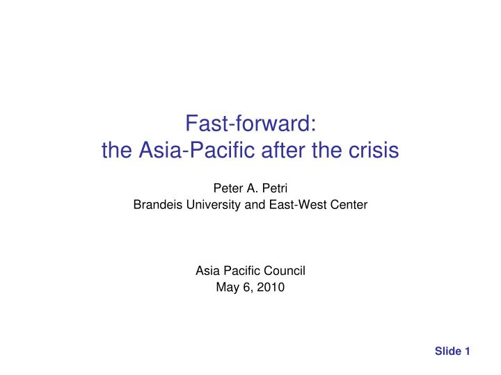 Fast forward the asia pacific after the crisis