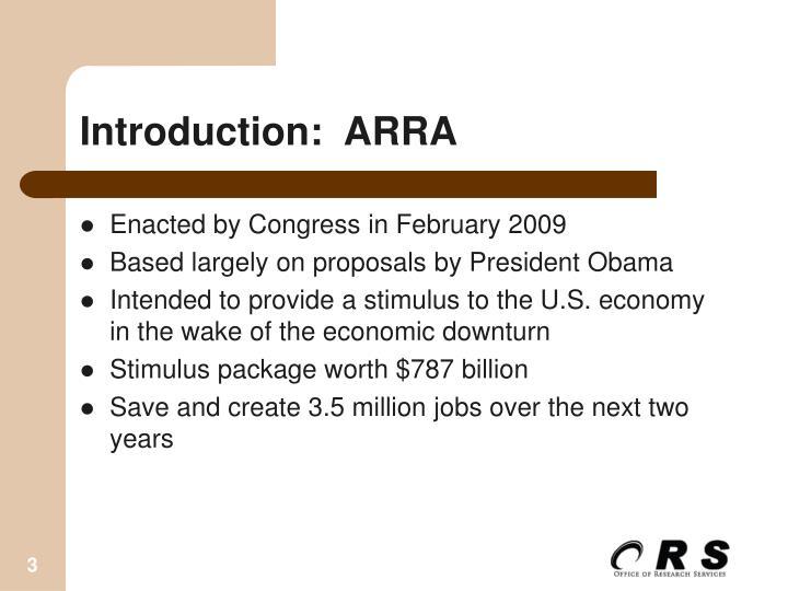 Introduction:  ARRA